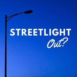 Streetlight Out?