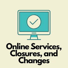 Computer with check mark for Online Services, Closures, and Changes